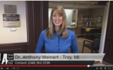 Dr. Anthony Weinert – Troy, MI Troy – Excellent Review